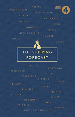 The Shipping Forecast: A Miscellany By Nic Compton