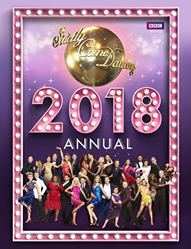 Official Strictly Come Dancing Annual 2018 (Annuals 2018) By Alison Maloney (Author)