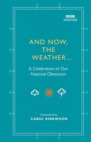 And Now, The Weather... By Alison Maloney