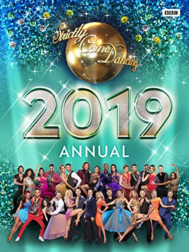 Official Strictly Come Dancing Annual 2019 (Annuals 2019) By Alison Maloney (Author)