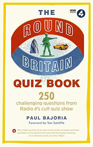 The Round Britain Quiz Book By Paul Bajoria