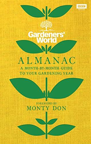 The Gardeners' World Almanac By Monty Don