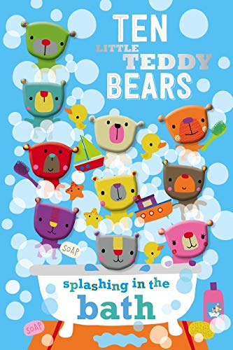 Ten Little Teddy Bears Splashing in the Bath By Dawn Machell