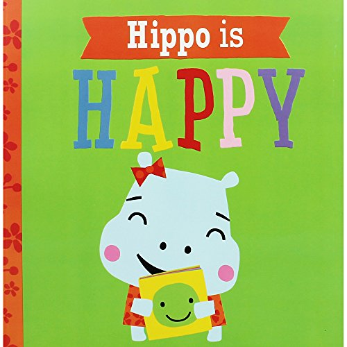 Hippo is Happy By Rosie Greening