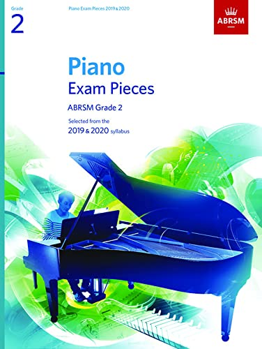 Piano Exam Pieces 2019 & 2020, ABRSM Grade 2: Selected from the 2019 & 2020 syllabus (ABRSM Exam Pieces) By Abrsm