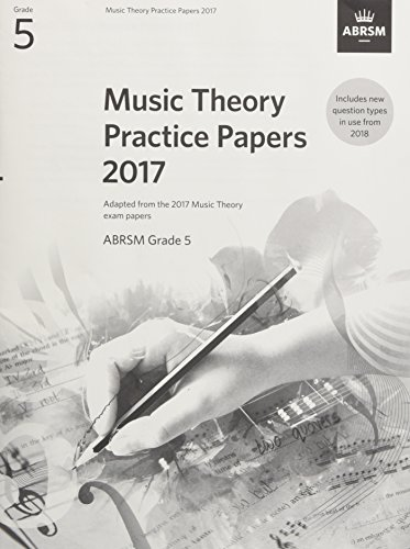 Music Theory Practice Papers 2017, ABRSM Grade 5 By By (composer) ABRSM