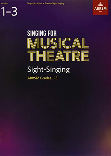 Singing for Musical Theatre Sight-Singing, ABRSM Grades 1-3, from 2019 By ABRSM