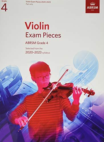 Violin Exam Pieces 2020-2023, ABRSM Grade 4, Part By ABRSM