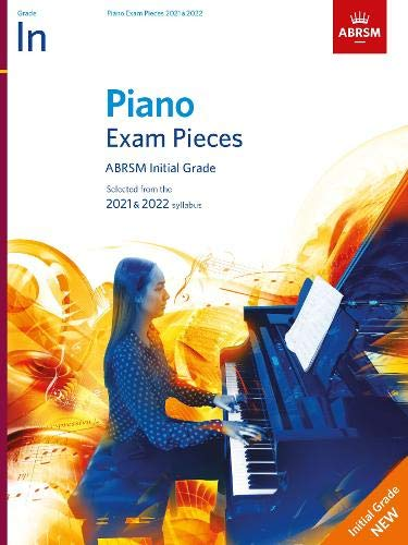 Piano Exam Pieces 2021 & 2022, ABRSM Initial Grade By ABRSM