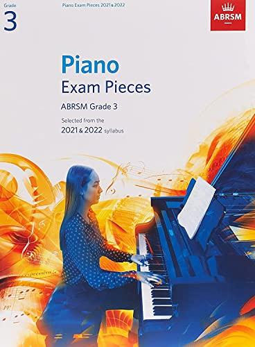 Piano Exam Pieces 2021 & 2022, ABRSM Grade 3 By ABRSM