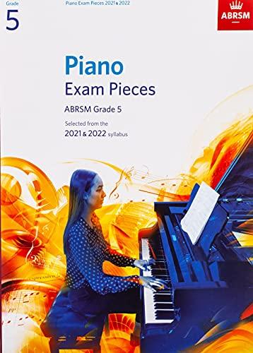 Piano Exam Pieces 2021 & 2022, ABRSM Grade 5 By ABRSM