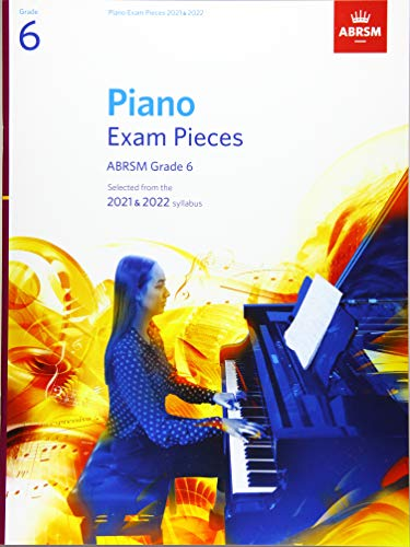 Piano Exam Pieces 2021 & 2022, ABRSM Grade 6 By ABRSM