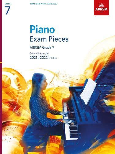 Piano Exam Pieces 2021 & 2022, ABRSM Grade 7 By ABRSM
