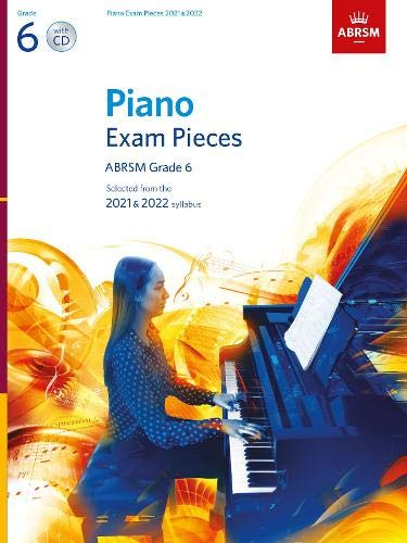 Piano Exam Pieces 2021 & 2022, ABRSM Grade 6, with CD By ABRSM