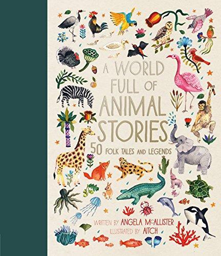 A World Full of Animal Stories von Angela McAllister