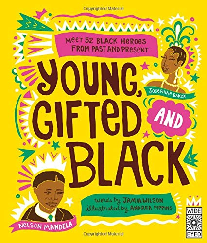 Young Gifted and Black von Jamia Wilson