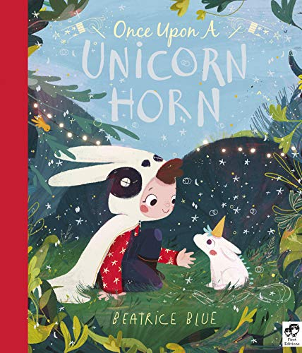Once Upon a Unicorn Horn By Beatrice Blue