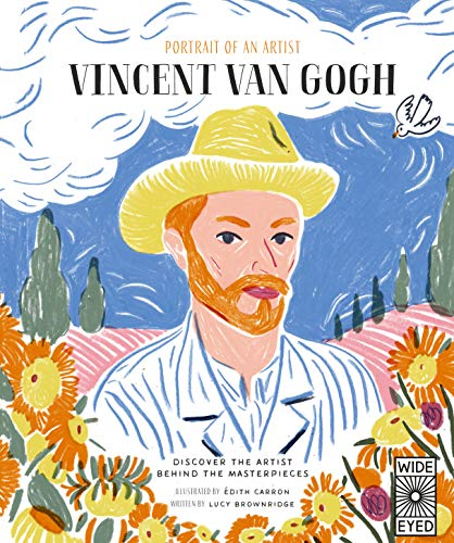 Portrait of an Artist: Vincent van Gogh By Lucy Brownridge
