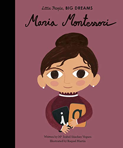 Maria Montessori By Maria Isabel Sanchez Vegara