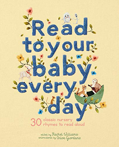 Read to Your Baby Every Day von Chloe Giordano
