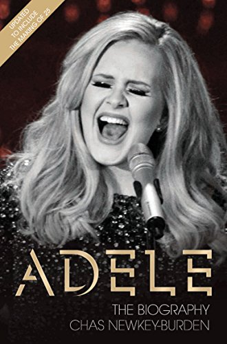 Adele: The Biography by Chas Newkey-Burden