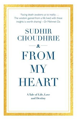 From My Heart By Sudhir Choudhrie