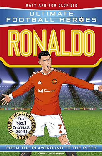 Ronaldo (Ultimate Football Heroes) - Collect Them All! By Matt Oldfield