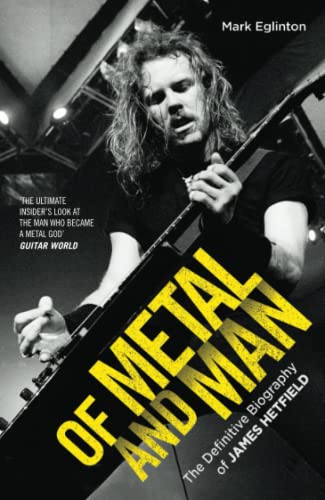 of metal and man the definitive biography of james hetfield the definitive biography of james. Black Bedroom Furniture Sets. Home Design Ideas
