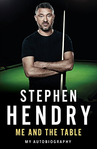Me and the Table By Stephen Hendry