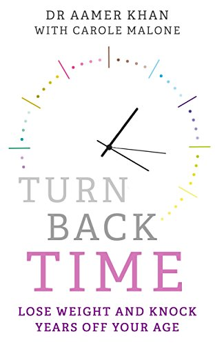 Turn Back Time - lose weight and knock years off your age By Carole Malone