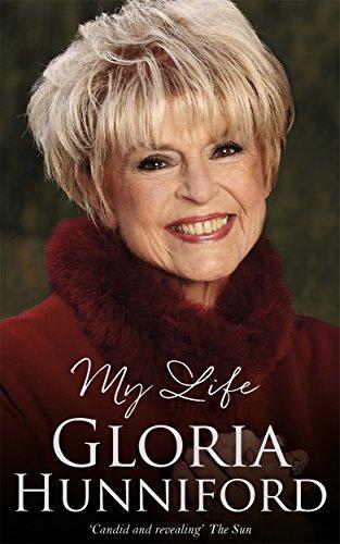 Gloria Hunniford: My Life - The Autobiography By Gloria Hunniford