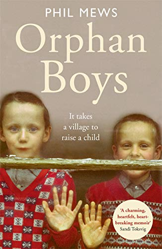 Orphan Boys By Phil Mews