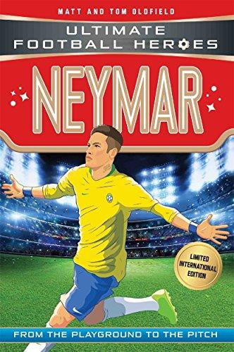 Neymar (Ultimate Football Heroes - Limited International Edition) By Matt & Tom Oldfield
