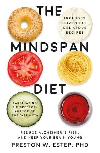 The Mindspan Diet By Preston W. Estep