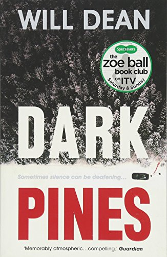Dark Pines: As seen on ITV in the Zoe Ball Book Club: A Tuva Moodyson Mystery 1 By Will Dean