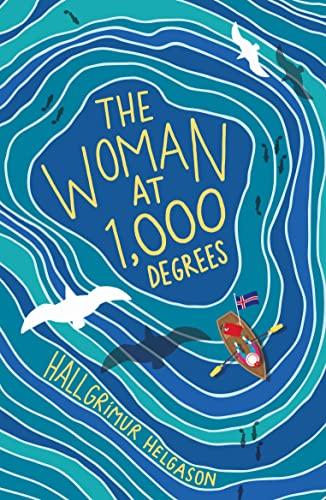 The Woman at 1,000 Degrees By Hallgrimur Helgason