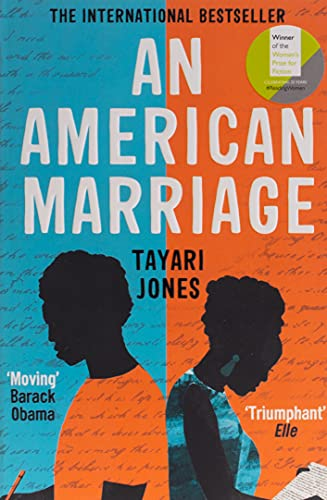 An American Marriage: WINNER OF THE WOMEN'S PRIZE FOR FICTION, 2019 By Tayari Jones