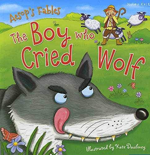 Aesop's Fables the Boy Who Cried Wolf By Kelly Miles