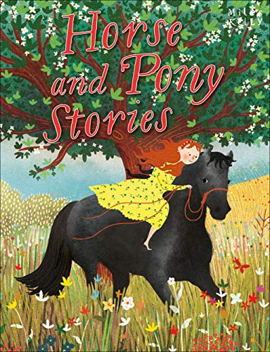 Horse & Pony Stories By Kelly Miles