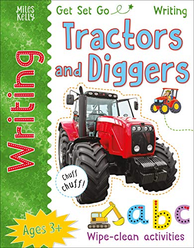 Get Set Go Writing: Tractors and Diggers By Kelly Miles