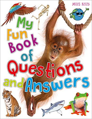 My Fun Book of Questions & Answers By Kelly Miles