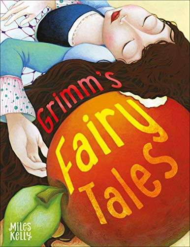 Grimm's Fairy Tales By Kelly Miles