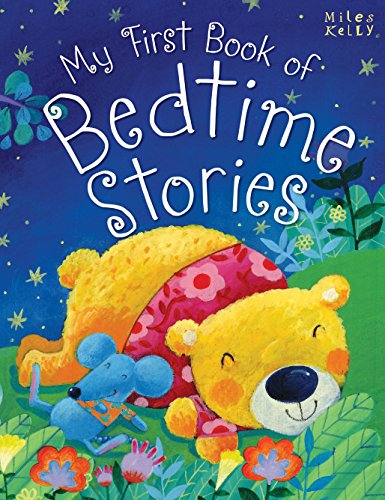 My First Bedtime Stories - 384 Pages By Kelly Miles