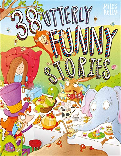 38 Utterly Funny Stories  - 384 Pages By Kelly Miles