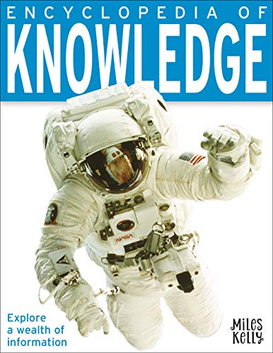 Encyclopedia of Knowledge By Miles Kelly