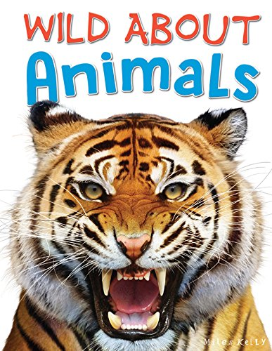 Wild About Animals By Steve Parker