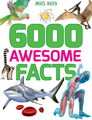6000 Awesome Facts By Edited by Belinda Gallagher
