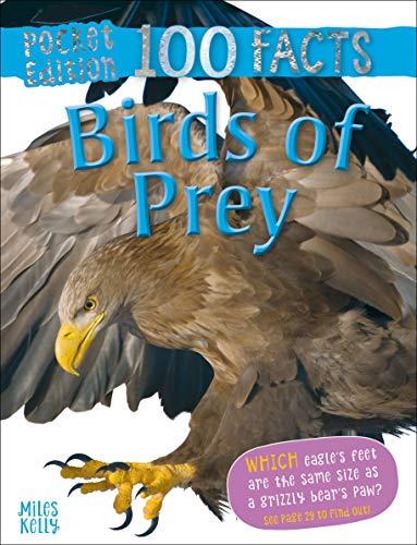100 Facts Birds of Prey Pocket Edition By Camilla de la Bedoyere