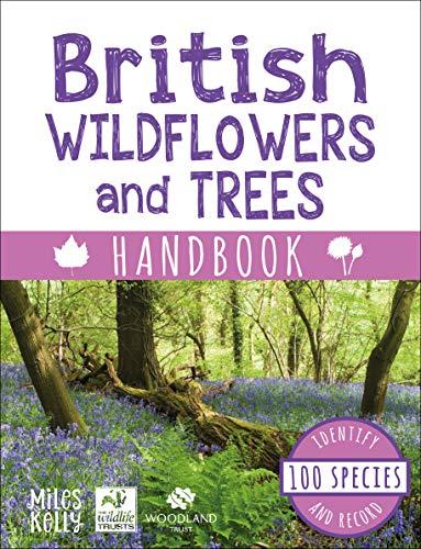 British Wildflowers and Trees Handbook By Camilla De la Bedoyere