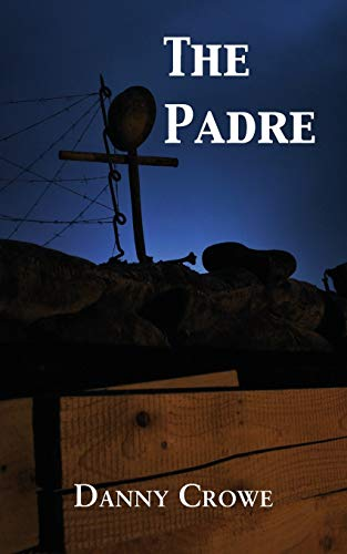 The Padre By Danny Crowe